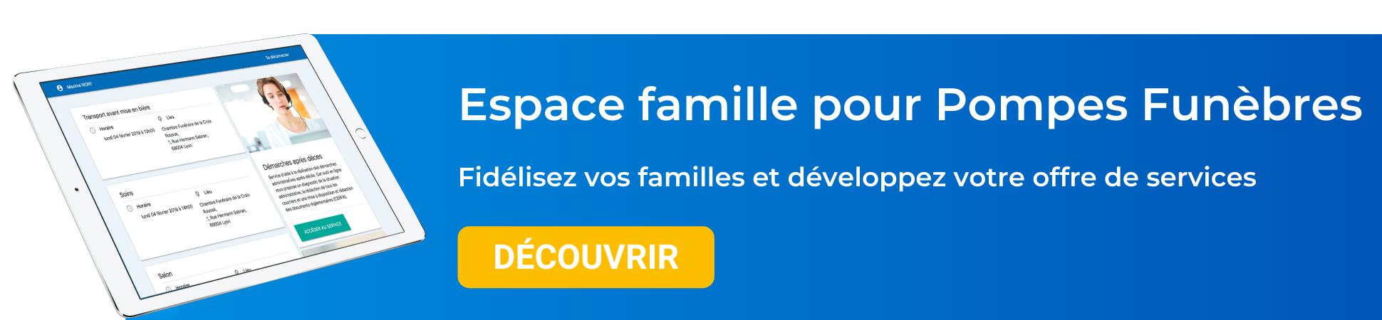 Espace famille pour Pompes Funèbres